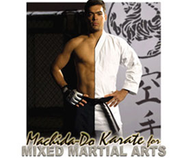 Machida-Do Karate for MMA DVD