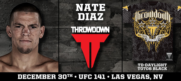 Throwdown Nate Diaz UFC 141 tee