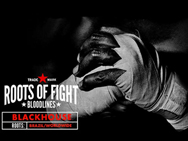 roots-of-fight-black-house