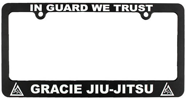 gracie-jiu-jitsu-in-guard-we-trust-license-plate-frame