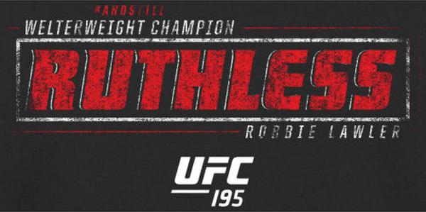 robbie-lawler-ufc-195-champion-shirts